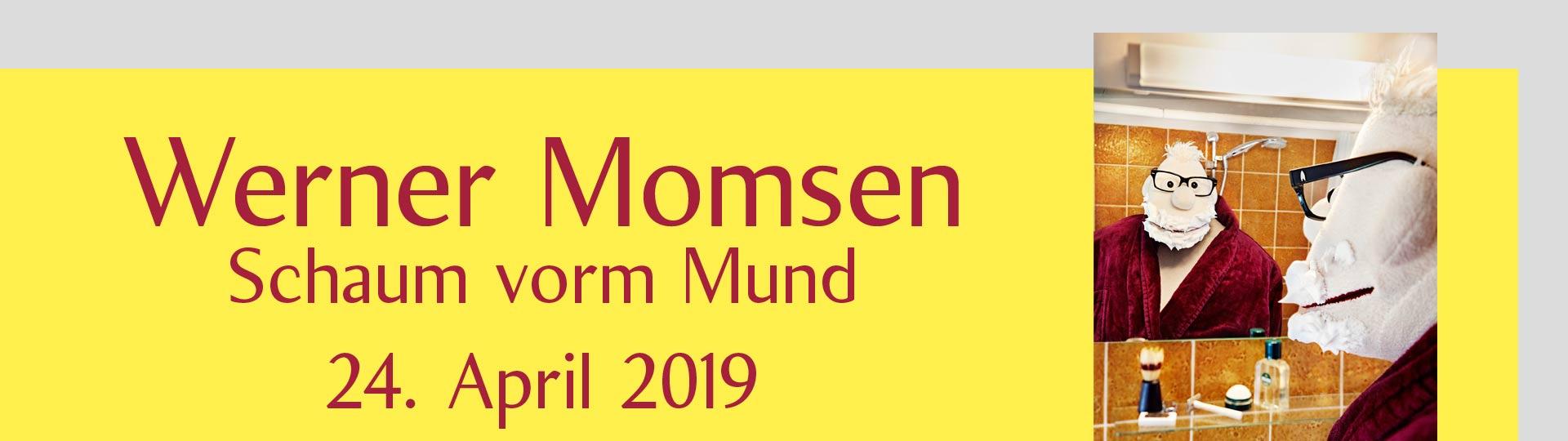 Werner Momsen – Schaum vorm Mund