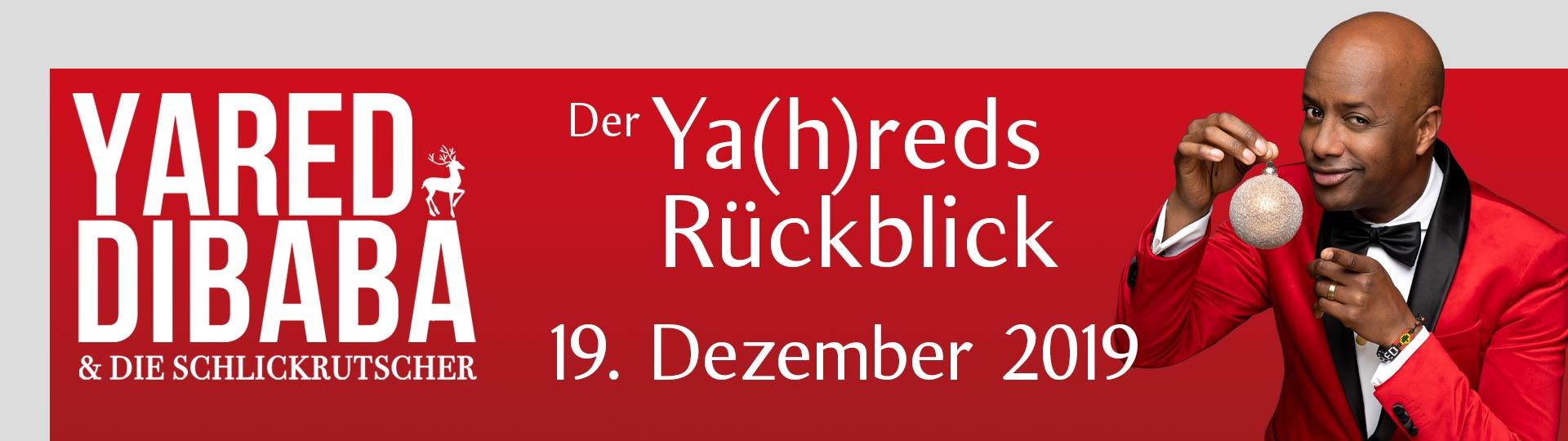 """Yared Dibaba & die Schlickrutscher – """"Ya(h)redsrückblick"""""""