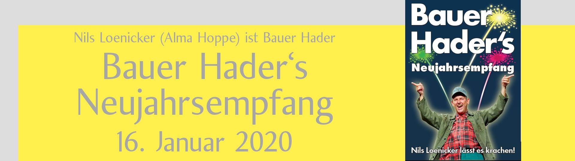 """Nils Loenicker als Bauer Hader – """"Bauer Hader's Neujahrsempfang"""""""